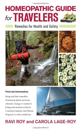 Homeopathic Guide for Travelers: Remedies for Health and Safety 9781556439360
