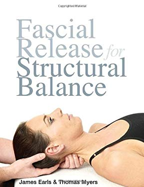 Fascial Release for Structural Balance 9781556439377