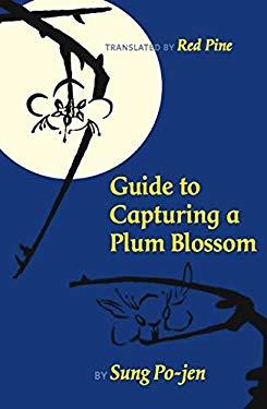 Guide to Capturing a Plum Blossom 9781556593789