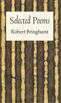Robert Bringhurst: Selected Poems 9781556593918