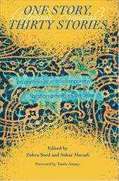 One Story, Thirty Stories: An Anthology of Contemporary Afghan American Literature