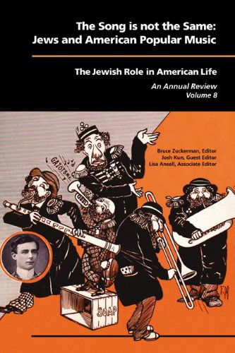 The Song Is Not the Same: Jews and American Popular Music 9781557535863