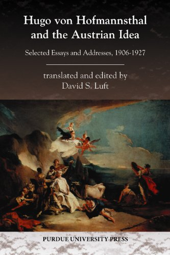 Hugo Von Hofmannsthal and the Austrian Idea: Selected Essays and Addresses, 1906-1927 9781557535900