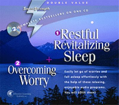 Restful, Revitalizing Sleep + Overcoming Worry 9781558481121