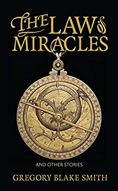 The Law of Miracles: And Other Stories 9781558499003