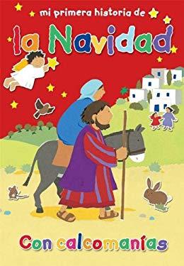 Mi Primera Historia de La Navidad (My Very First Christmas Story) 9781558830264