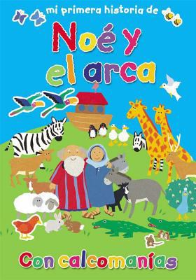 Mi Primera Historia de No y El Arca (My Very First Noah and the Ark) 9781558830967