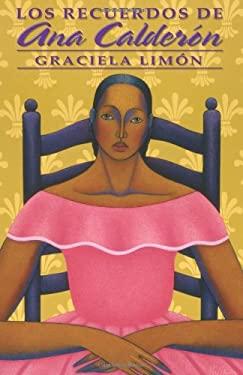 Los Recuerdos de Ana Calderon