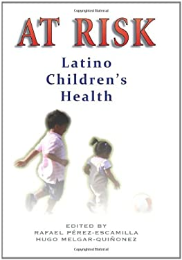 At Risk: Latino Children's Health 9781558857087