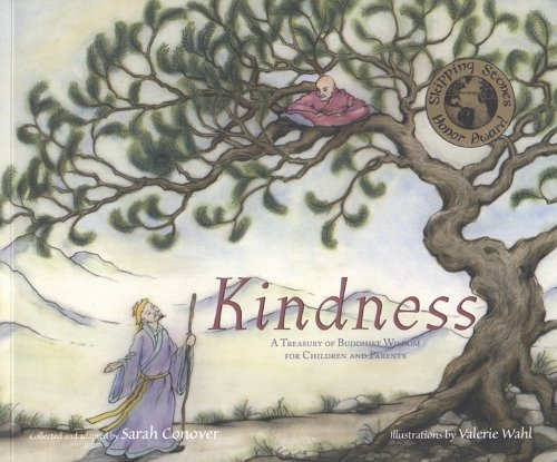 Kindness: A Treasury of Buddhist Wisdom for Children and Parents 9781558965683