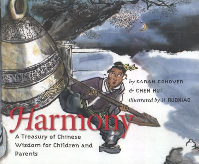 Harmony: A Treasury of Chinese Wisdom for Children and Parents 9781558965713