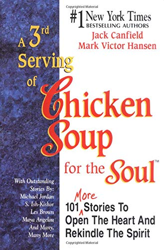 A 3rd Serving of Chicken Soup for the Soul 9781558743809