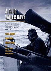 A Blue Water Navy: The Official Operational History of the Royal Canadian Navy in the Second World War 1943-1945, Volume Two, Part 6835463