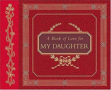 A Book of Love for My Daughter 9781558538665