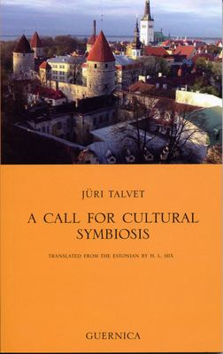 A Call for Cultural Symboisis 9781550712261