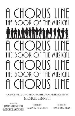 A Chorus Line: The Complete Book of the Musical 9781557833648