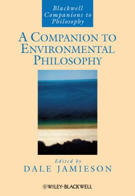 A Companion to Environmental Philosophy - Jamieson / Jamieson, Dale