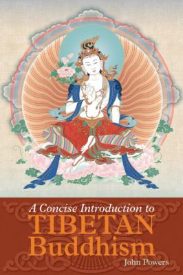 A Concise Introduction to Tibetan Buddhism 9781559392969