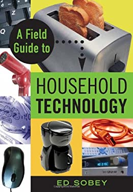 A Field Guide to Household Technology 9781556526701