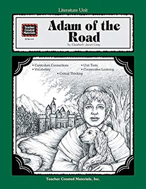 A Guide for Using Adam of the Road in the Classroom 9781557344441