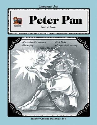 A Guide for Using Peter Pan in the Classroom 9781557344335