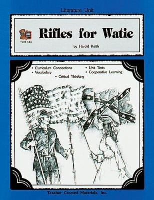 A Guide for Using Rifles for Watie in the Classroom 9781557344137