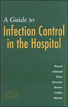 A Guide to Infection Control in the Hospital: 9781550092301