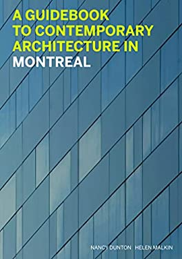A Guidebook to Contemporary Architecture of Montreal 9781553653462