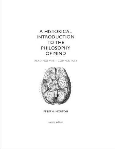 A Historical Introduction to the Philosophy of Mind, Second Edition: Readings with Commentary - 2nd Edition