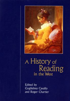 A History of Reading in the West 9781558494114