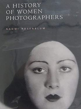 A History of Women Photographers 9781558597617