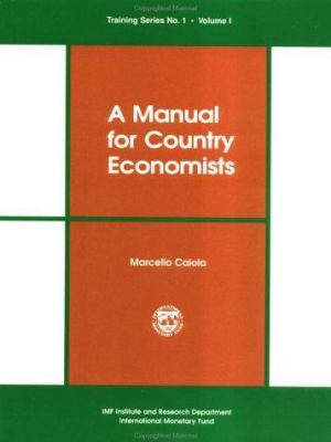 A Manual for Country Economists 9781557754608