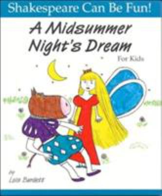 external image A-Midsummer-Night-s-Dream-for-Kids-9781552091241.jpg