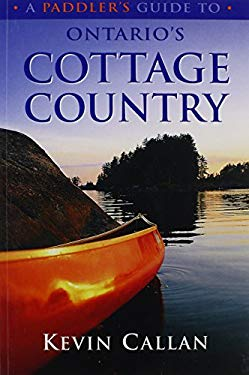 A Paddler's Guide to Ontario's Cottage Country 9781550463835