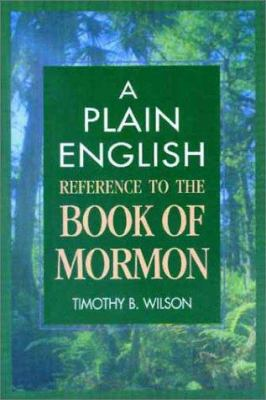A Plain English Reference to the Book of Mormon 9781555174019