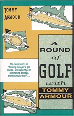 A Round of Golf with Tommy Armour 9781558212176