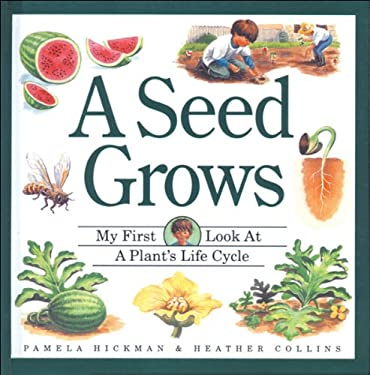 A Seed Grows 9781550742008