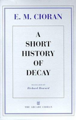 A Short History of Decay 9781559704649
