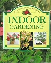 A Step-By-Step Guide to Indoor Gardening
