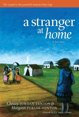 A Stranger at Home: A True Story 9781554513628