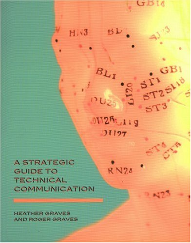 A Strategic Guide to Technical Communication 9781551118147