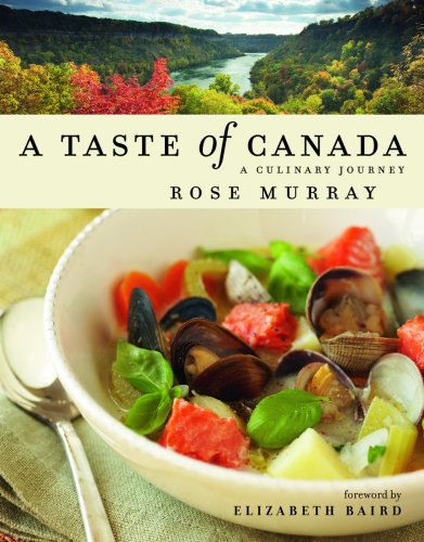A Taste of Canada: A Culinary Journey 9781552859117