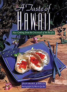 A Taste of Hawaii: New Cooking from the Crossroads of the Pacific 9781556709937