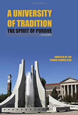 A University of Tradition: The Spirit of Purdue, Second Edition 9781557536303
