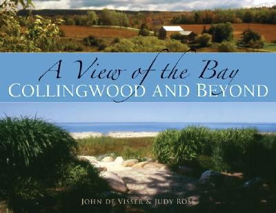 A View of the Bay: Collingwood and Beyond 9781550464917