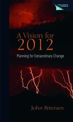 A Vision for 2012: Planning for Extraordinary Change 9781555916619