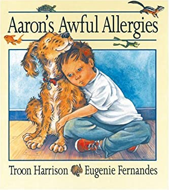 Aaron's Awful Allergies 9781550742992