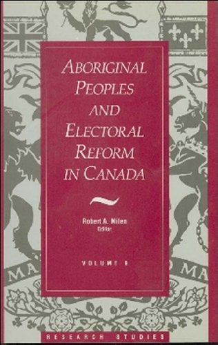 Aboriginal Peoples and Electoral Reform in Canada 9781550021059
