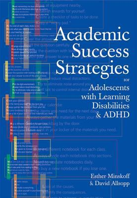 Academic Success Strategies for Adolescents with Learning Disabilities/ ADHD 9781557666253