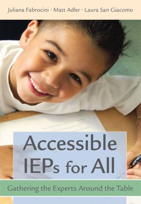 Accessible IEPs for All: Gathering the Experts Around the Table 9781557669599